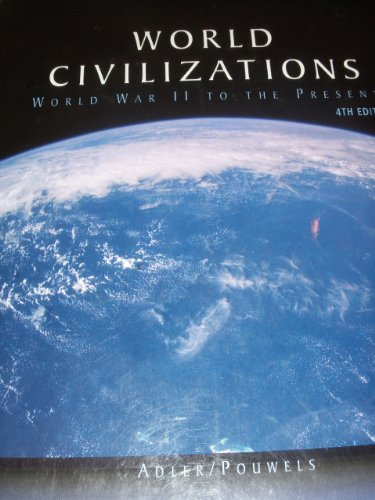 world civilizations ii When i first taught world civilizations since 1500, i used five  the events in spanish-america and the post-world war ii decolonization.