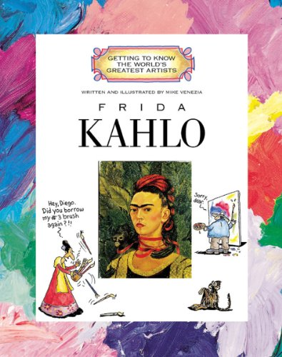 Frida Kahlo (Getting to Know the World's Greatest Artists) (Most Beautiful Naked Women In The World)