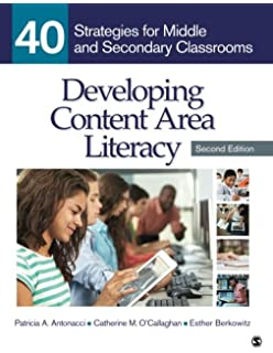 Developing Content Area Literacy: 40 Strategies for Middle and Secondary  Classrooms (Volume 2)