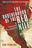 img - for The Brotherhood of the Red Nile, A Terrorist Perspective book / textbook / text book