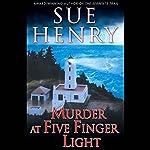 Murder at Five Finger Light | Sue Henry