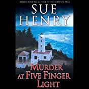 Murder at Five Finger Light | Sue Henry