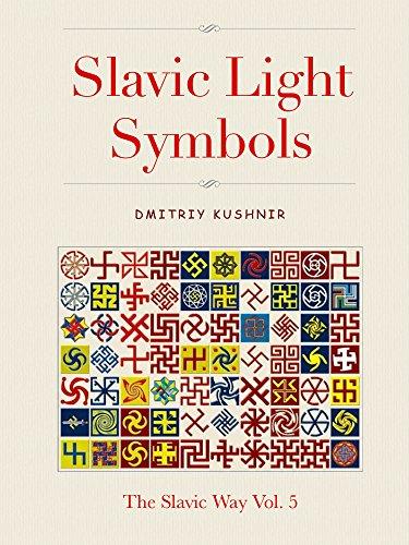 Amazon slavic light symbols the slavic way book 5 ebook slavic light symbols the slavic way book 5 by kushnir dmitriy fandeluxe Choice Image