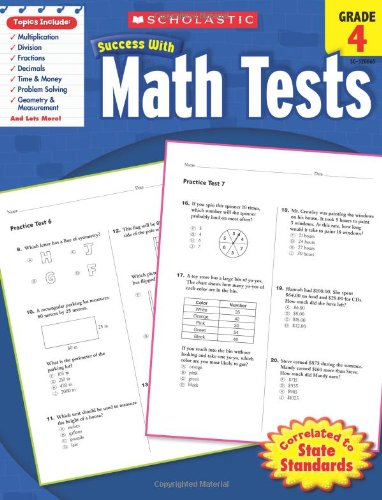 Scholastic Success with Math Tests, Grade 4 (Scholastic Success with Workbooks: Tests - Grade Math Test 4