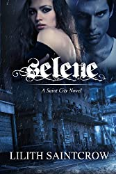 Selene: A Saint City Novel