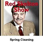 Red Skelton: Spring Cleaning | Red Skelton
