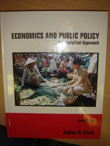 Economics and Public Policy an Analytical Approach Sixth Edition