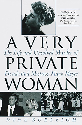 A Very Private Woman: The Life and Unsolved Murder of Presidential Mistress Mary Meyer cover