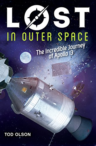 Lost in Outer Space: The Incredible Journey of Apollo 13 (Lost #2)