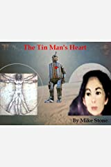 The Tin Man's Heart (The Rational Series Book 1) Kindle Edition