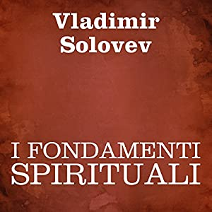 I fondamenti spirituali [The Spiritual Foundations] Audiobook
