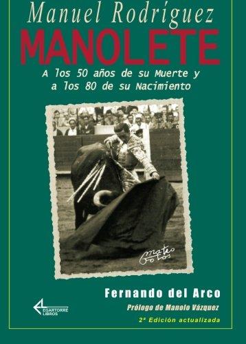 Manuel Rodríguez Manolete por Fernando Claramunt López