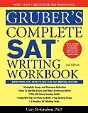 Gruber's Complete SAT Writing Workbook, Gary Gruber, 1402253435
