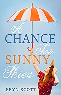 A Chance For Sunny Skies by Eryn Scott ebook deal