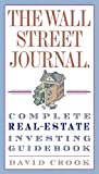 img - for The Wall Street Journal. Complete Real-Estate Investing Guidebook (Wall Street Journal Guides) book / textbook / text book