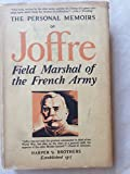 img - for The Personal Memoirs of Joffre: Field Marshal of the French Army, first volume book / textbook / text book