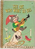 img - for The Cat Who Went To Sea; And Other Cat Stories, (A Golden Story Book) book / textbook / text book