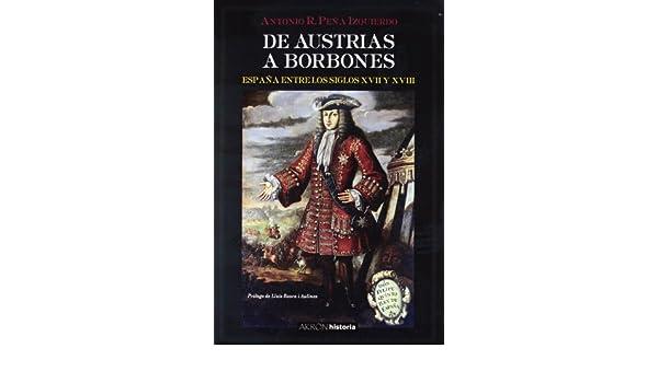 De austrias a borbones: España entre los siglos XVII y XVIII ...