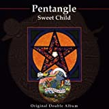 Sweet Child by Pentangle