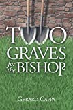 img - for Two Graves For The Bishop (Con Maknazpy) (Volume 3) book / textbook / text book