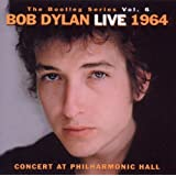 The Bootleg Series vol. 6 : Bob Dylan Live 1964 : Concert at Philharmonic Hall [Import allemand]