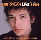 Bob Dylan: The Bootleg Vol.6: Bob Dylan Live 1964-Concert (Audio CD)