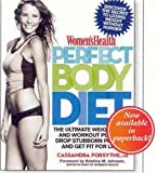 img - for Women's Health Perfect Body Diet: The Ultimate Weight Loss and Workout Plan to Drop Stubborn Pounds and Get Fit for Life! book / textbook / text book