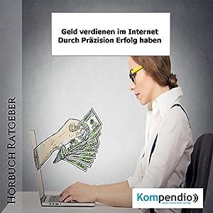 Geld verdienen im Internet Hörbuch