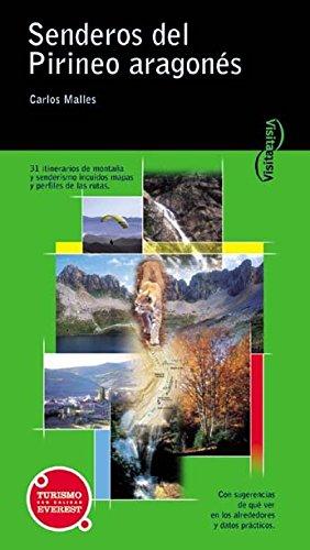 Visita Senderos del Pirineo Aragonés por Malles Carlos