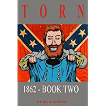 TORN: 1862 - Book Two