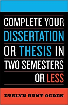 complete dissertation in less semester thesis two