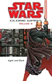 Star Wars: Clone Wars Volume 4 Light and Dark (Star Wars: Clone Wars (Dark Horse Comics Paperback))