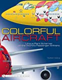 Colorful Aircraft, Norbert Andrup, 0764336568
