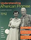 Understanding the American Promise, Volume 2