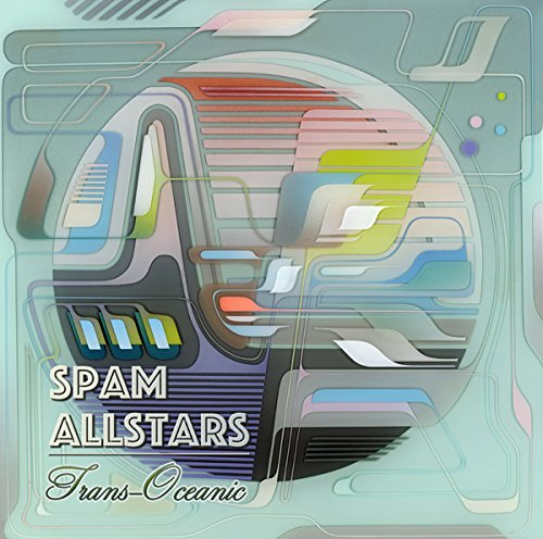 SPAM ALL-STARS - Trans-Oceanic