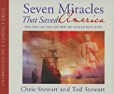 img - for By Chris Stewart - Seven Miracles That Saved America: Why They Matter and Why We Sho (Unabridged) (2010-08-28) [Audio CD] book / textbook / text book
