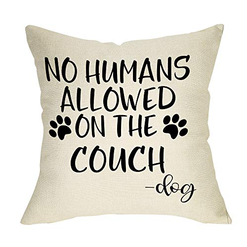 Fbcoo Dog Lover Decorative Throw Pillow Case No Humans Allowed on The Couch Sign Funny Decoration Cushion Cover Home Decor 18 x 18 Inch Cotton