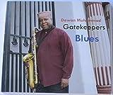 Gatekeepers Blues