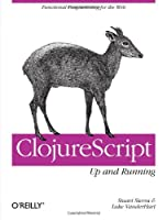 ClojureScript: Up and Running Front Cover