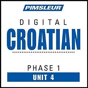 Croatian Phase 1, Unit 04 Audiobook