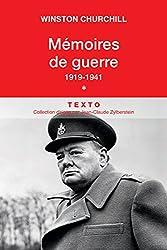 Mémoires de guerre Tome 1 1919-1941