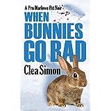 When Bunnies Go Bad (Pru Marlowe Pet Noir, 6)