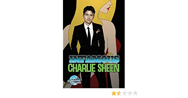 Infamous: Charlie Sheen: Amazon.es: Shapiro, Marc, Davis, Darren G.: Libros en idiomas extranjeros