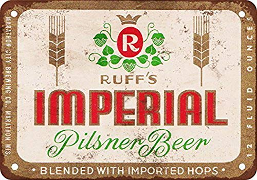Ugtell Ruff39;s Imperial Pilsner Beer Vintage Look Reproduction Metal Tin Sign 8X12 Inches