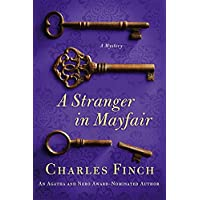 A Stranger in Mayfair: A Mystery (Charles Lenox Mysteries Book 4)
