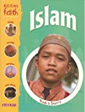 This Is My Faith: Islam, Holly Wallace, 0764134752