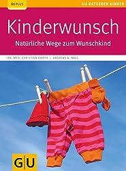 Kinderwunsch: Natürliche Wege zum Wunschkind (GU Ratgeber Kinder)
