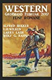 img - for Western Gro band Februar 2017: F nf Romane (German Edition) book / textbook / text book