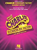 Image of Charlie and the Chocolate Factory: The New Musical; Broadway Edition Vocal Selections