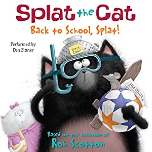 Splat the Cat: Back to School, Splat! Audiobook